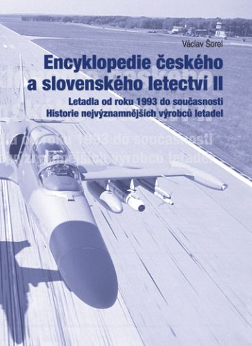 Václav Šorel: Encyklopedie českého a slovenského letectví II. cena od 931 Kč