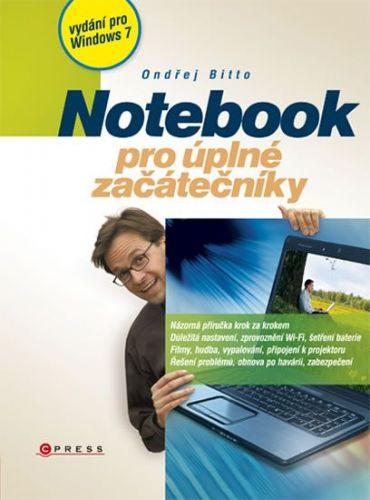Ondřej Bitto: Notebook pro úplné začátečníky cena od 190 Kč