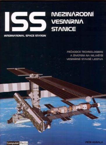 Petr Kubala: ISS Mezinárodní vesmírná stanice cena od 169 Kč