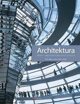 Miles Lewis: Architektura cena od 0 Kč