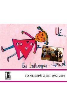 Eva Lindbergová: Už... To nejlepší z let 1992 až 1996 cena od 262 Kč