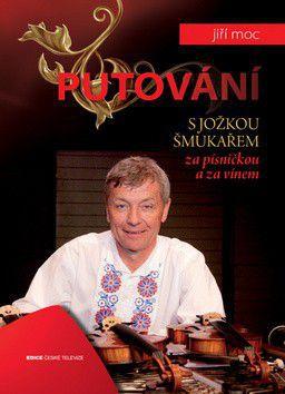 Jiří Moc: Putování za písničkou cena od 37 Kč