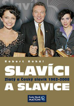 Robert Rohál: Slavíci a slavice cena od 94 Kč