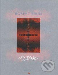Robert Brun: V znamení znamení Under the signs of the signs cena od 326 Kč