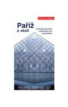 Bill Hannan, Lorna Hannanová: Paříž a okolí cena od 87 Kč