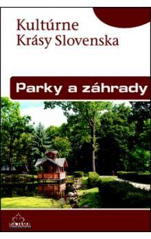 Natália Režná: Parky a záhrady - Kultúrne krásy Slovenska cena od 193 Kč