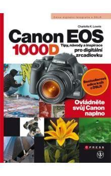 Charlotte K. Lowrie: Canon EOS 1000D cena od 138 Kč