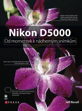 Jeff Revell: Nikon D5000 cena od 0 Kč