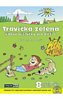 Vostrý Marek: Travička zelená - Lidové písničky pro děti 1. + CD cena od 153 Kč