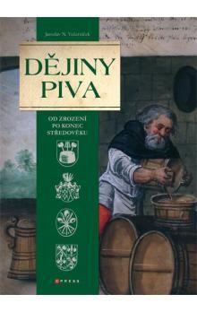 Jaroslav N. Večerníček: Dějiny piva  od zrození po konec středověku cena od 339 Kč