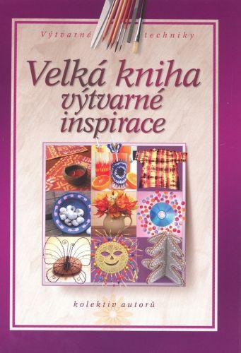 Velká kniha výtvarné inspirace cena od 245 Kč