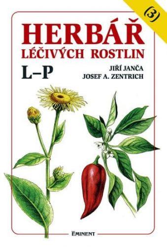 Josef A. Zentrich, Jiří Janča: Herbář léčivých rostlin (3) cena od 165 Kč