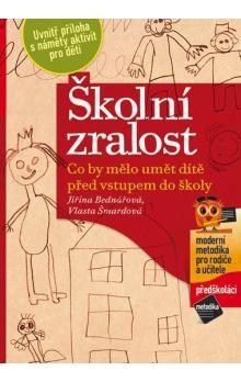 Jiřina Bednářová, Vlasta Šmardová: Školní zralost cena od 189 Kč