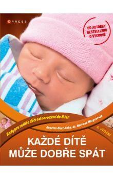 Anette Kast-Zahn, Hartmut Morgenroth: Každé dítě může dobře spát cena od 209 Kč