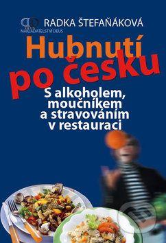 Radka Štefaňáková: Hubnutí po česku cena od 189 Kč