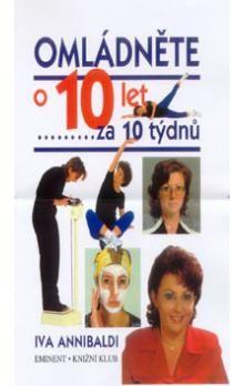 Iva Annibaldi: Omládněte o 10 let za 10 týdnů cena od 172 Kč