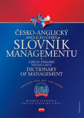 Václav Lednický, Mojmír Vavrečka, Kolektiv: Česko-anglický, anglicko-český slovník managementu cena od 272 Kč