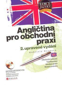 Gabriela Nosková: Angličtina pro obchodní praxi cena od 233 Kč
