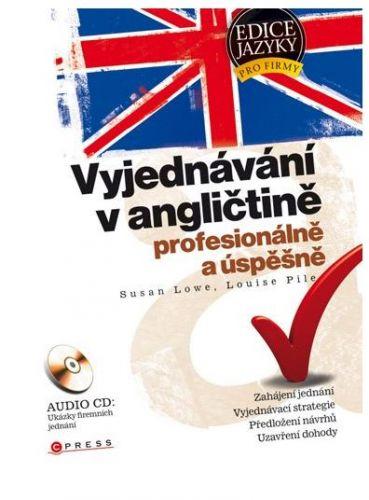 Louise Pile, Susan Lowe: Vyjednávání v angličtině cena od 53 Kč