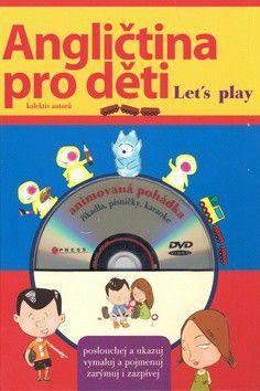 Irena Zatloukalová: Angličtina pro děti + DVD cena od 249 Kč