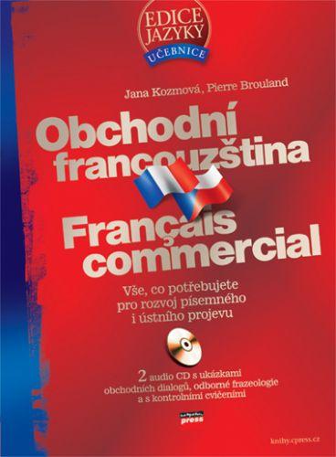 Jana Kozmová, Pierre Brouland: Obchodní francouzština cena od 375 Kč