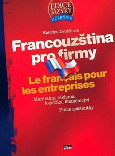 Kateřina Dvořáková: Francouzština pro firmy cena od 291 Kč