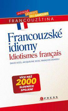 David Sices: Francouzské idiomy cena od 218 Kč