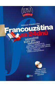 Fabienne Schreitmüller: Francouzština za 24 dnů cena od 298 Kč