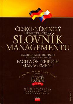 Václav Lednický, Martina Imider, Mojmír Vavrečka: Česko-německý, německo-český slovník managementu cena od 292 Kč