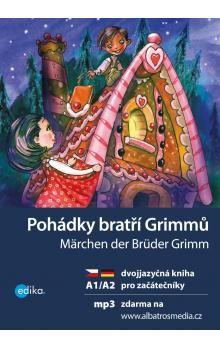 Wilhelm Grimm, Jacob Grimm: Pohádky bratří Grimmů / Märchen der Brüder Grimm cena od 134 Kč