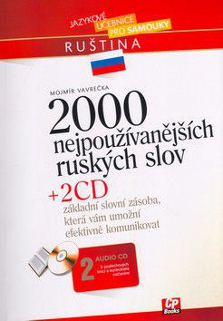 Mojmír Vavrečka: 2000 nejpoužívanějších ruských slov + 2 audio CD cena od 322 Kč