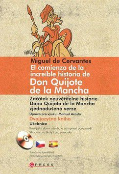 Miguel de Cervantes: Začátek neuvěřitelné historie Dona Quijota de la Mancha cena od 0 Kč