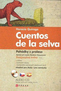 Horacio Quiroga: Pohádky z pralesa cena od 235 Kč