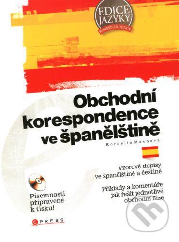 Kornélia Machová: Obchodní korespondence ve španělštině cena od 116 Kč
