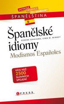 Eugene Savaiano, Lynn W. Winget: Španělské idiomy cena od 218 Kč