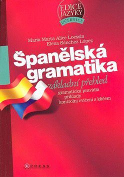 María M.A. Loessin; Elena S. López: Španělská gramatika cena od 160 Kč