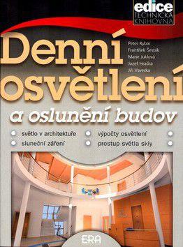 Kolektiv autorů: Denní osvětlení a oslunění budov cena od 164 Kč