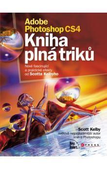 Scott Kelby: Adobe Photoshop CS4 cena od 90 Kč