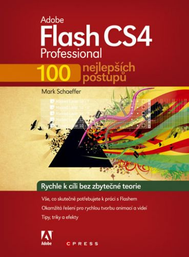 Mark Schaeffer: Adobe Flash CS4 Professional cena od 264 Kč