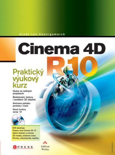 Arndt von Koenigsmarck: Cinema 4D R10 cena od 401 Kč