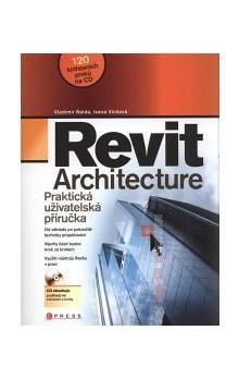 Vladimír Balda, Ivana Vinšová: Revit Architecture cena od 432 Kč