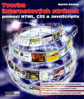 Martin Domes: Tvorba internetových stránek cena od 249 Kč