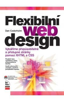 Dan Cederholm: Flexibilní webdesign cena od 216 Kč