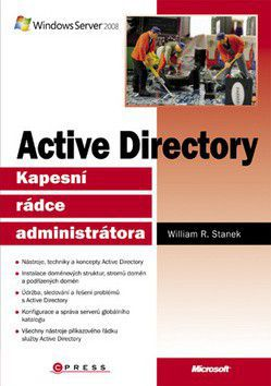 William R. Stanek: Active Directory cena od 0 Kč
