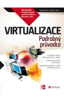 Danielle Ruest, Nelson Ruest: Virtualizace cena od 358 Kč