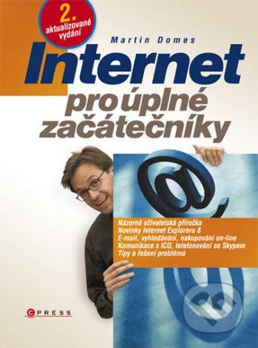 Martin Domes: Internet pro úplné začátečníky cena od 249 Kč
