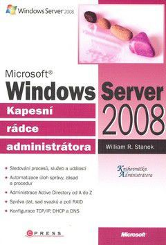William R. Stanek: Microsoft Windows Server 2008 cena od 506 Kč