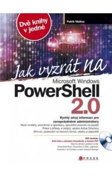 Patrik Malina: Jak vyzrát na Microsoft Windows PowerShell 2.0 cena od 615 Kč
