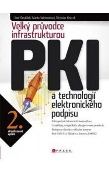 Marta Vohnoutová: Velký průvodce infrastrukturou PKI cena od 796 Kč