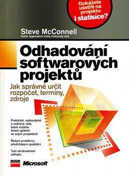 Steve McConnell: Odhadování softwarových projektů cena od 0 Kč